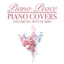 Piano Covers, Vol. 6: (Best of 2020)