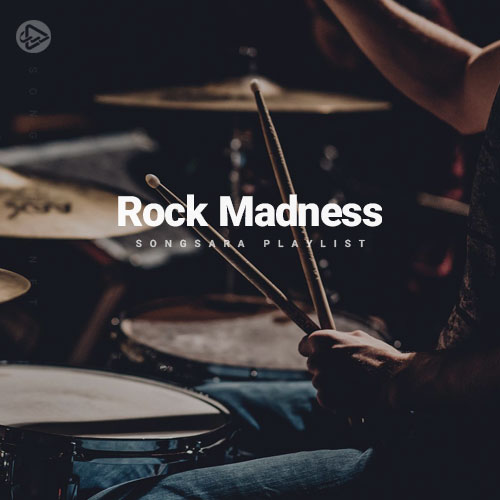 Rock Madness (Playlist By SONGSARA.NET)