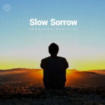 Slow Sorrow (Playlist By SONGSARA.NET)