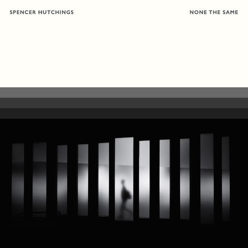 Spencer Hutchings None The Same