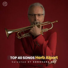 TOP 40 Songs Herb Alpert (Selected BY SONGSARA.NET)