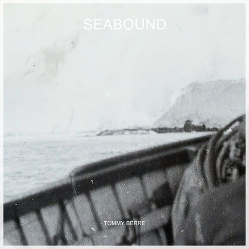 Tommy Berre Seabound
