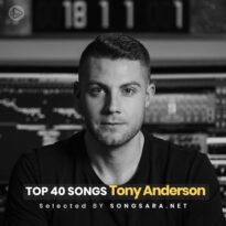 TOP 40 Songs Tony Anderson