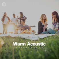 Warm Acoustic (Playlist By SONGSARA.NET)