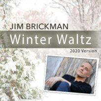 Jim Brickman Winter Waltz (2020 Version)