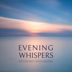 Zero-Project Evening Whispers