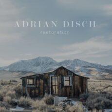Adrian Disch Restoration