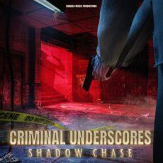 Amadea Music Productions Criminal Underscores: Shadow Chase