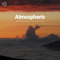 Atmospheric (Playlist By SONGSARA.NET)
