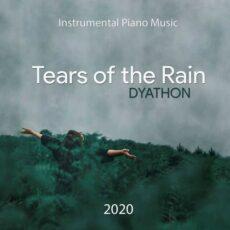 DYATHON Tears of the Rain