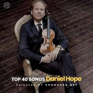 TOP 40 Songs Daniel Hope (Selected BY SONGSARA.NET)