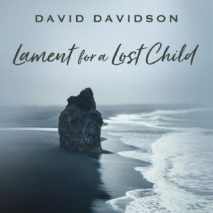 David Davidson Lament for a Lost Child