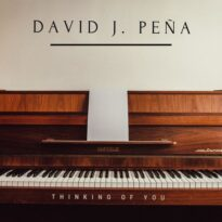 David J. Peña Thinking of You