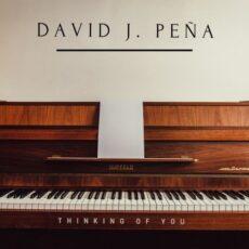 David J. Peña Thinking of You