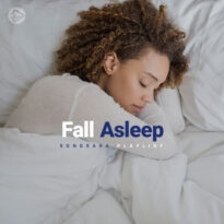 Fall Asleep (Playlist By SONGSARA.NET)