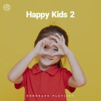 Happy Kids 2 (Playlist By SONGSARA.NET)