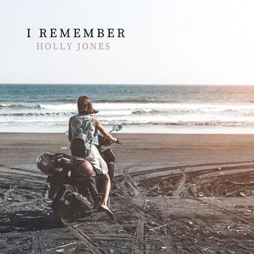 Holly Jones I Remember