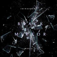 InfraSound Music Black Mirror