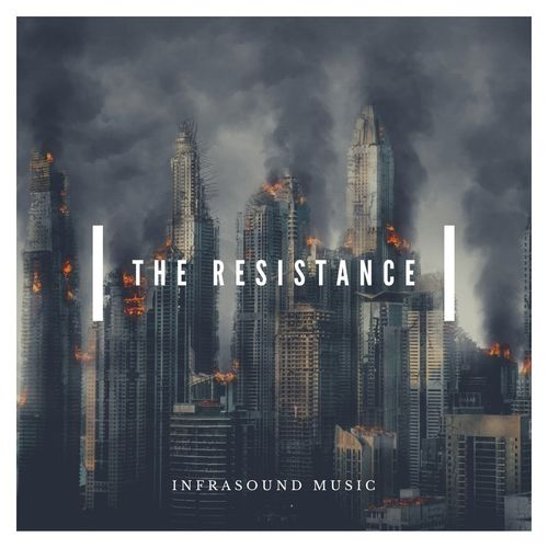 InfraSound Music The Resistance