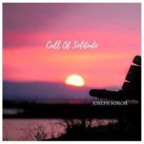 Joseph Nimoh Call of Solitude