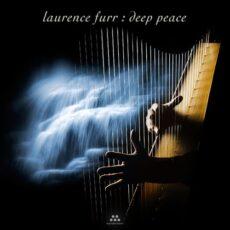 Laurence Furr Deep Peace