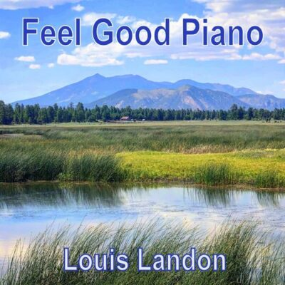 Louis Landon Feel Good Piano