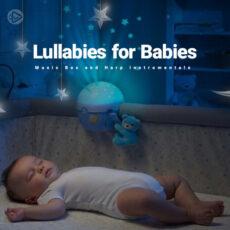 Lullabies for Babies (Playlist By SONGSARA.NET)