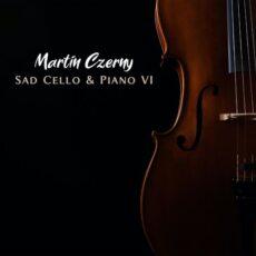 Martin Czerny Sad Cello & Piano VI