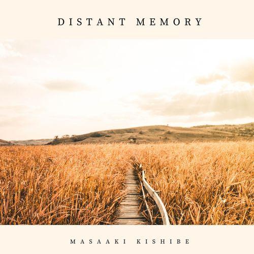 Masaaki Kishibe Distant Memory