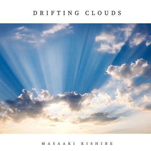 Masaaki Kishibe Drifting Clouds