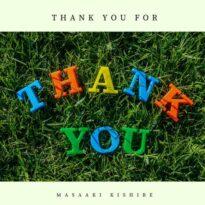 Masaaki Kishibe Thank You For