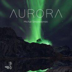 Michal Smorawinski Aurora