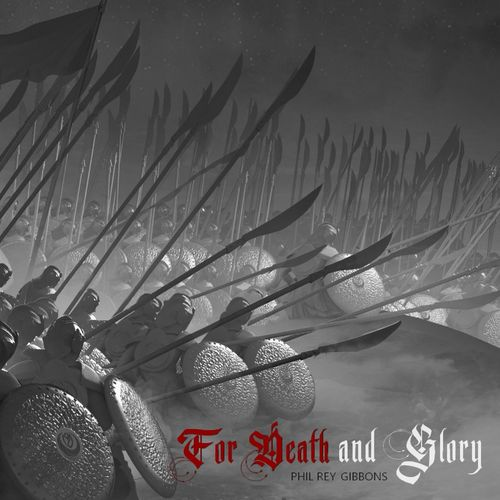 Phil Rey For Death and Glory