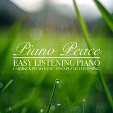Piano Peace Easy Listening Piano