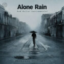 Alone Rain (Playlist By SONGSARA.NET)