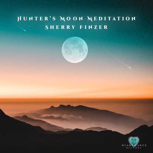 Sherry Finzer Hunter's Moon Meditation
