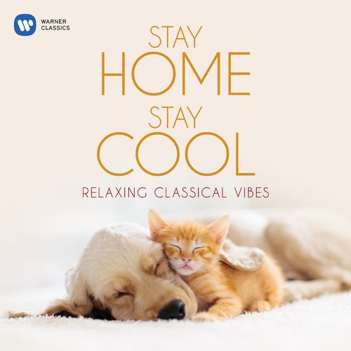 Stay Home, Stay Cool: Relaxing Classical Vibes