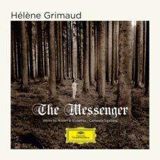 Hélène Grimaud The Messenger