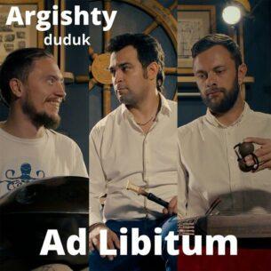 Argishty Duduk: Ad Libitum