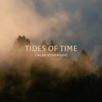 Caleb Etheridge Tides of Time