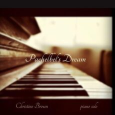 Christine Brown Pachelbel's Dream