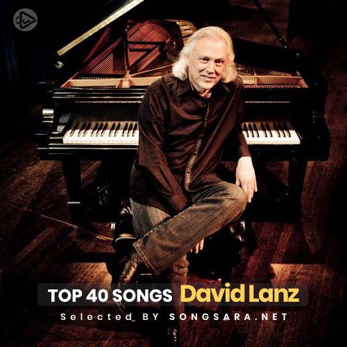 TOP 40 David Lanz (Selected BY SONGSARA.NET)