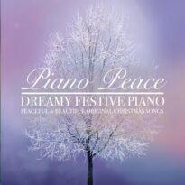 Piano Peace Dreamy Festive Piano