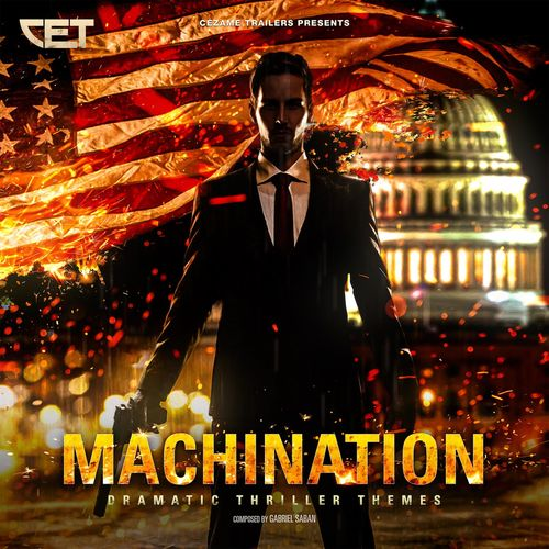 Gabriel Saban Machination (Dramatic Thriller Themes)