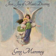 Greg Maroney Jesu, Joy of Man's Desiring