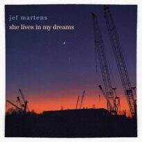 Jef Martens She Lives In My Dreams