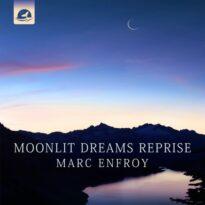 Marc Enfroy Moonlit Dreams Reprise