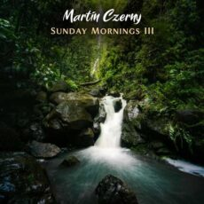 Martin Czerny Sunday Mornings III