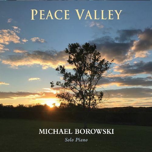 Michael Borowski Peace Valley