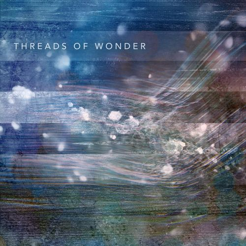 Music Within Threads of Wonder